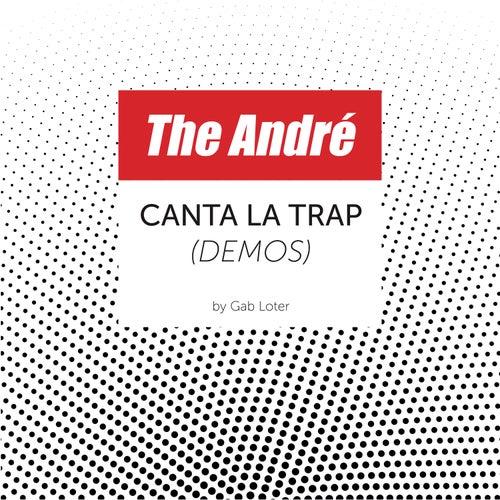 The André canta la Trap (Demos)