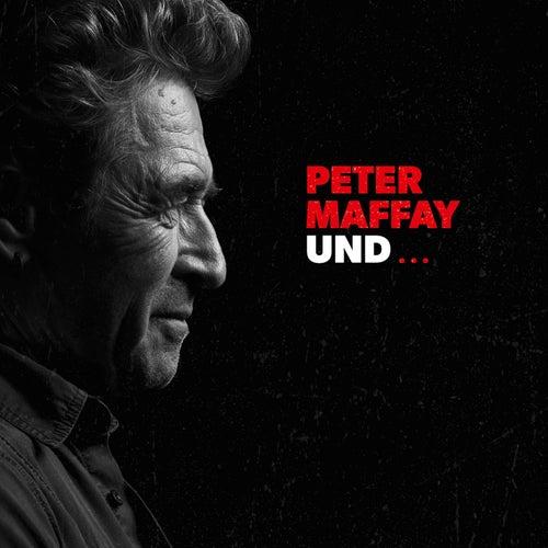 PETER MAFFAY UND...