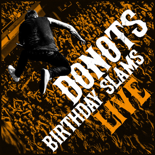 Birthday Slams (Live)