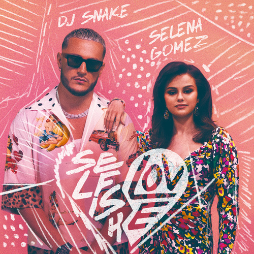 Selfish Love (feat. Selena Gomez)