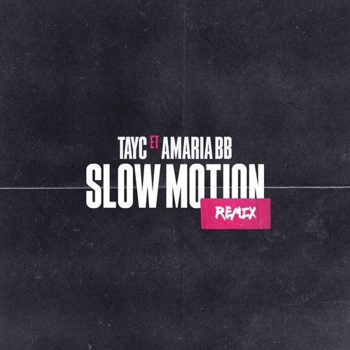 Slow Motion (Remix)
