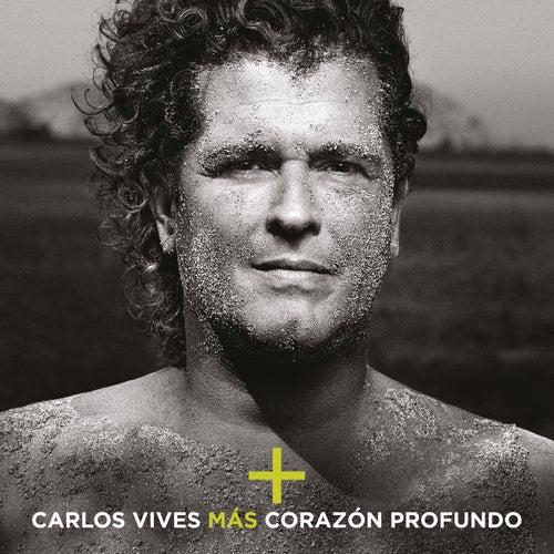 Más + Corazón Profundo por Carlos Vives