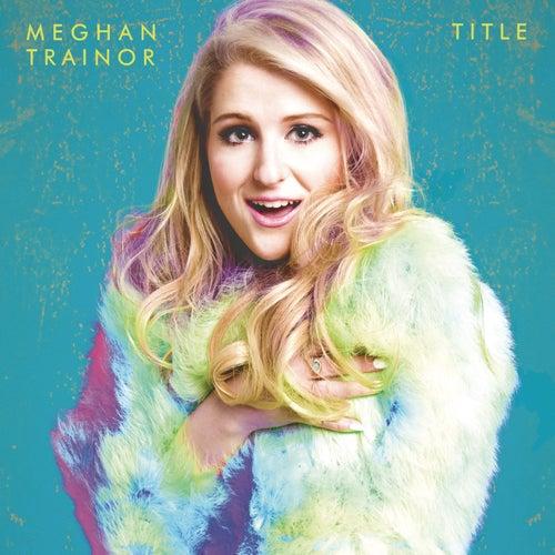 Title (Deluxe) por Meghan Trainor