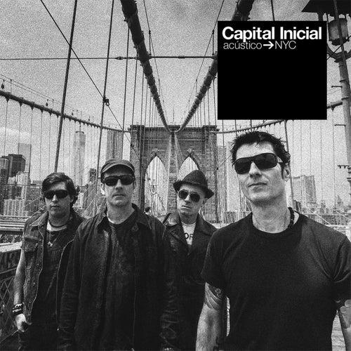 Capital Inicial Acústico NYC (Ao Vivo) [Deluxe] por Capital Inicial