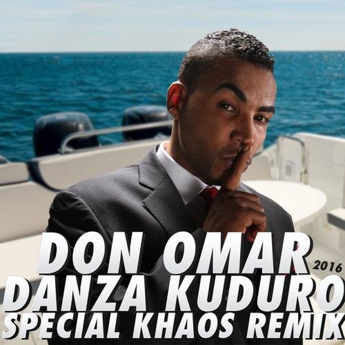 Danza Kuduro (Special Khaos Remix) por Don Omar